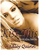 Kiss This: The McCallans, Book One