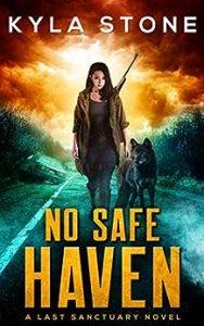 No Safe Haven by Kyla Stone