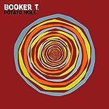 Booker T - Potato Hole