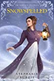Snowspelled: Volume I of The Harwood Spellbook