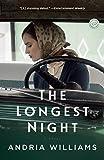The Longest Night: A Novel