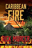 Caribbean Fire (Manny Williams Series Book 7)