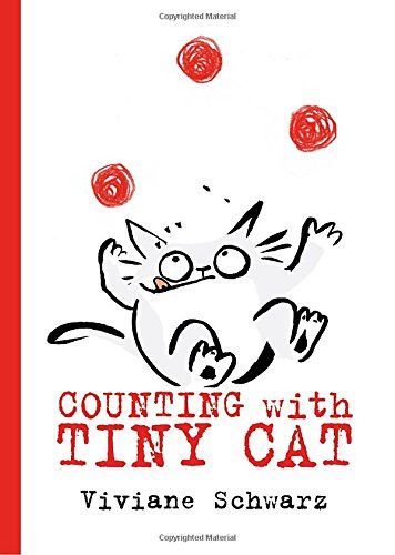 [lEyJ1.DOWNLOAD] Counting with Tiny Cat by Viviane Schwarz WORD