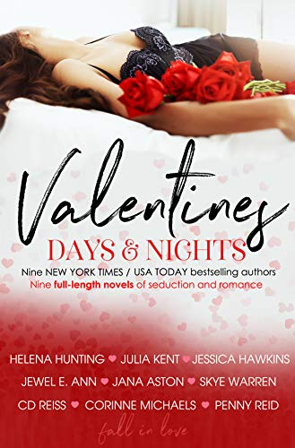 Valentines Days & Nights by [Michaels , Corinne, Hunting, Helena, Kent, Julia, Hawkins, Jessica, Ann, Jewel E., Aston, Jana, Warren, Skye, Reiss, CD, Reid, Penny]
