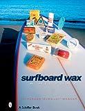 Surfboard Wax: A History