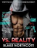 Vs. Reality (The Vs. Reality Series Book 1)