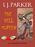 The Hell Screen (Akitada Mysteries Book 5)