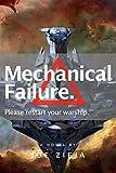 Mechanical Failure (Epic Failure Trilogy Book 1)