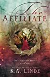 The Affiliate (Ascension) (Volume 1)