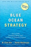 Blue Ocean Strategy: How to Create Uncontested Market Space and Make  Competition Irrelevant: W. Chan Kim, Renee Mauborgne: 0001591396190:  Amazon.com: Books