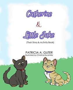 Catherine & Little Jake: Their Story & Activity Book by [Guter, Patricia A.]