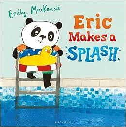 Image result for Eric makes a splash / Emily MacKenzie.