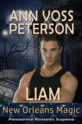 Liam (New Orleans Magic Book 2) by [Ann Voss Peterson]