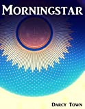 Morningstar (Morningstar Trilogy Book 1)