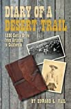 Diary of a Desert Trail: 1890 Cattle Drive from Arizona to California