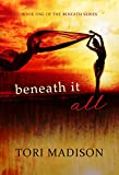 Beneath It All (Beneath Series Book 1)