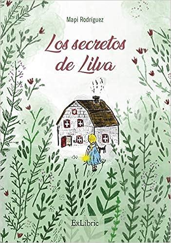 Los Secretos De Lilva de Mapi Rodríguez