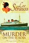 Murder on the SS Rosa: a cozy historical mystery - a novella (A Ginger Gold Mystery Book 1) by [Strauss, Lee]