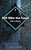 404: Killer Not Found (Nimbus Mysteries Book 1)