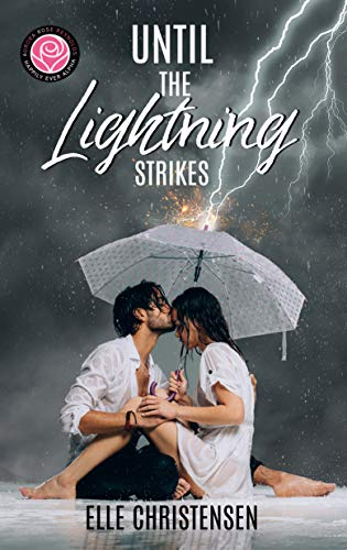 Until the Lightning Strikes by Elle Christensen