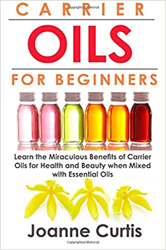 Carrier Oils for Beginners Book