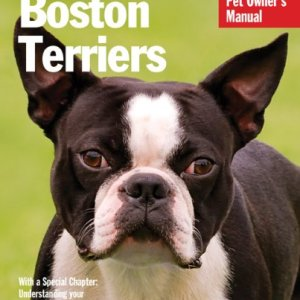 Boston Terriers (Complete Pet Owner's Manual) 15