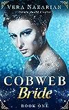 Cobweb Bride (Cobweb Bride Trilogy Book 1)