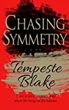 Chasing Symmetry (Riley's Peak Series Book 1)