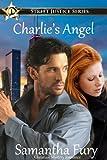 Charlie's Angel (Street Justice Book 1)
