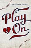 Play On (Lewis Creek Book 1)