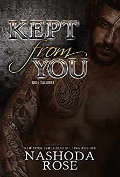Kept From You by Nashoda Rose