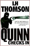 Quinn Checks In: A Gripping Thriller (Liam Quinn Mysteries Book 1)