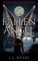 Fallen Angel: Dawn of Reckoning (Blood Bound Origins Novella Book 1) by [Myers, J.L.]