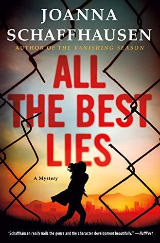All the Best Lies: A Mystery (Ellery Hathaway Book 3) by [Schaffhausen, Joanna]
