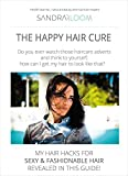 The Happy Hair Cure: my haircare hacks for sexy and fashionale hair revealed in this guide! Secrets for beauty, restoration, shine,: growth for beautiful ... Discover essential oils for hair repair.