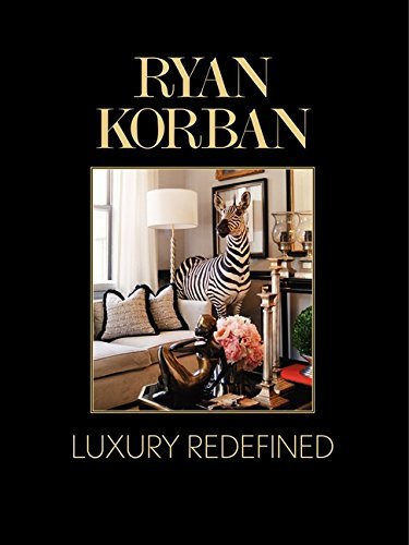 Ryan Korban: Luxury Redefined by Ryan Korban (2014-04-15)