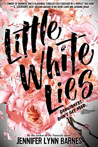 Little White Lies (Debutantes Book 1) by [Barnes, Jennifer Lynn]