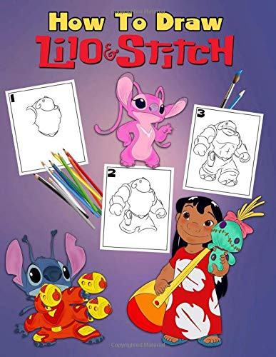 How To Draw Lilo And Stitch Step By Step Drawing Guide 2 In 1 How To Draw And Lilo And Stitch Coloring Book For Adults And Ages 12 Amazon Co Uk Books Activity Color 9781095520413 Books