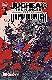 Jughead the Hunger vs. Vampironica #1