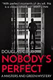 Nobody's Perfect (Masters and Green Book 1)
