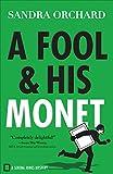 A Fool and His Monet (Serena Jones Mysteries Book #1)