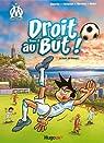 Droit au But, tome 02 : Le foot au coeur