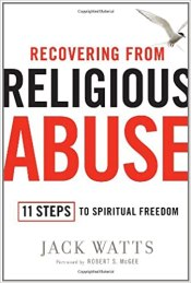 spiritual abuse recovering from religious abuse