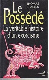 Le Possédé (La véritable histoire d'un exorcisme) par Allen