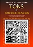 Create Zen Doodles -Tons of Zen Doodles for Creative Drawings: Tangle Tiles Step by Step Instructions