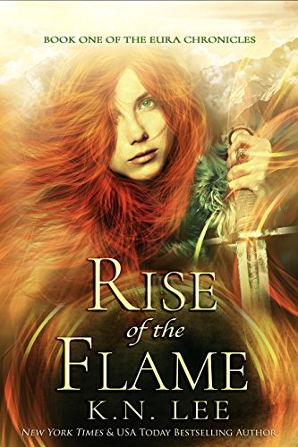 The Rise of The Flame by K.N. Lee