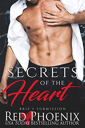 Secrets of the Heart (Brie's Submission Book 20) by [Phoenix, Red]
