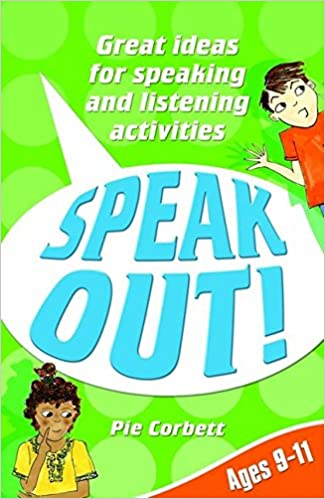 Speak Out! Ages 9-11: Great Ideas for Speaking and Listening Activities Descargar PDF Gratis