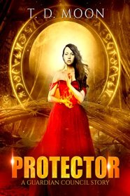 Protector: A Guardian Council Urban Fantasy Story