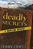 Deadly Secrets: A Mapleton Mystery